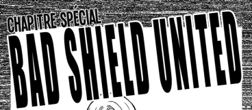 Bad Shield United image chapitre